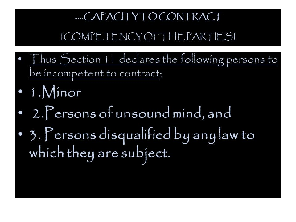 …..CAPACITY TO CONTRACT [COMPETENCY OF THE PARTIES]